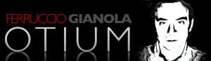Il nuovo header di Ferruccio Gianola Otium