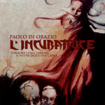 L'Incubatrice di Paolo D'Orazio (preview)