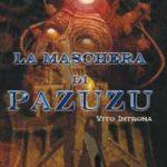 La Maschera di Pazuzu di Vito Introna (recensione)