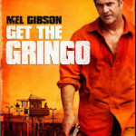 Get the Gringo (recensione)