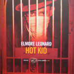 Hot Kid di Elmore Leonard