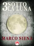 3Sottolaluna – Marco Siena-