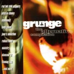 Grunge: The Alternative Compilation