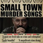Small Town Murder Songs (recensione)