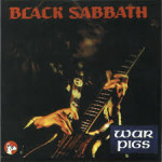 War Pigs – Black Sabbath