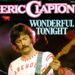Wonderful Tonight – Eric Clapton