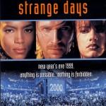Strange Days: quando la distopia diventa ucronia