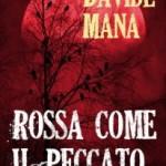 Rossa come il peccato di Davide Mana (recensione)
