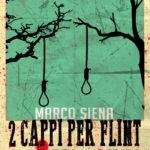 Due Cappi per Flint: in prenotazione