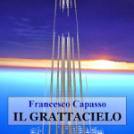 Il Grattacielo di Francesco Capasso
