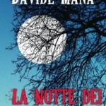 La Notte dei Cacciatori di Davide Mana (recensione)