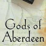 Gods of Aberdeen di Micah Nathan