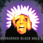 Black Hole Sun – Soundgarden