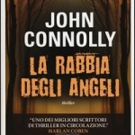 La Rabbia degli Angeli di J. Connolly (pre-lettura)