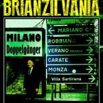 Brianzilvania di Alessandro Girola (recensione)